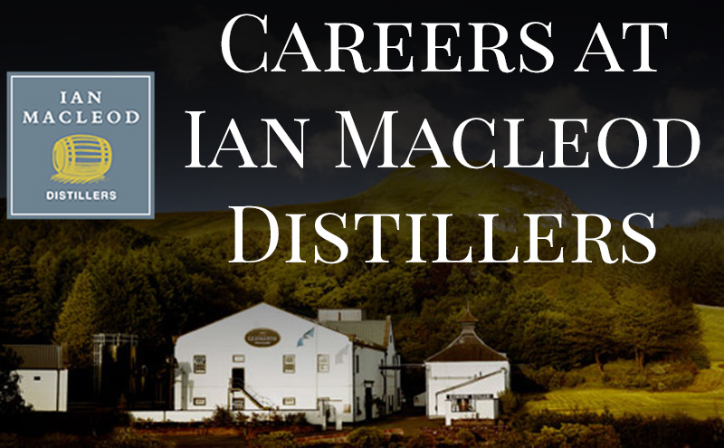 Careers at Ian MacLeod Distillers